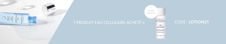 Sélectionnez vos produits de la gamme Eau Cellulaire