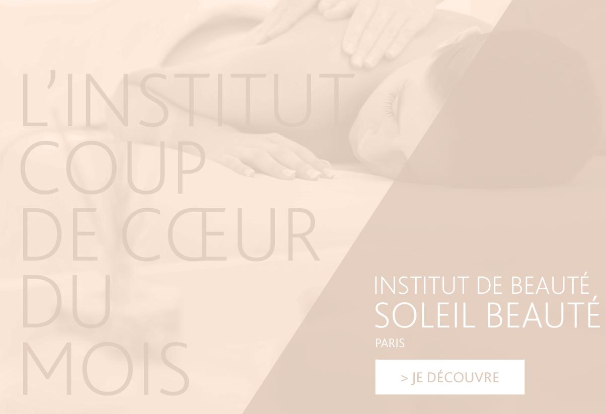 Institut coup de cœur du mois - Soleil Beauté, Paris