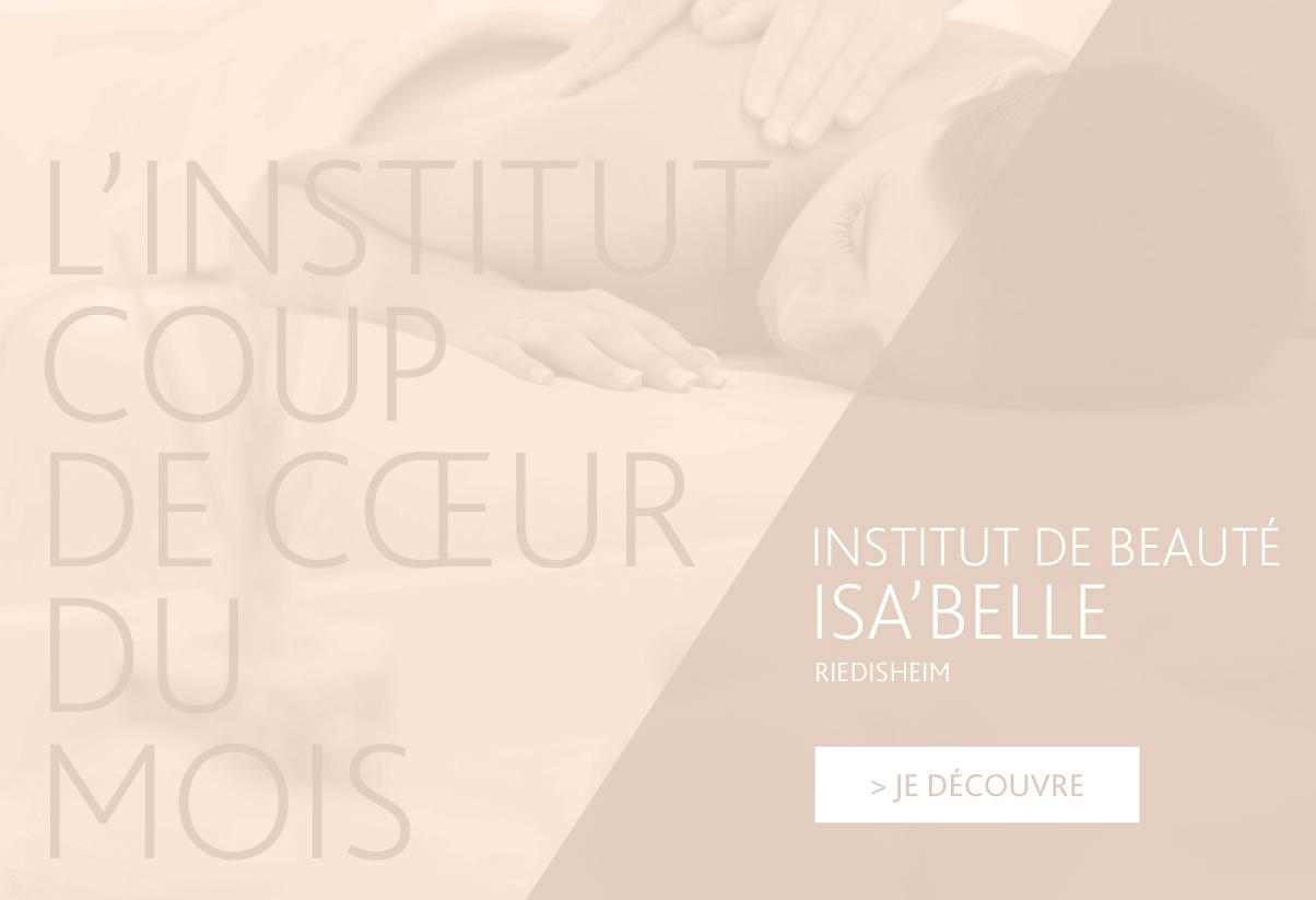 Institut coup de cœur du mois - Isa'Belle, Riedisheim