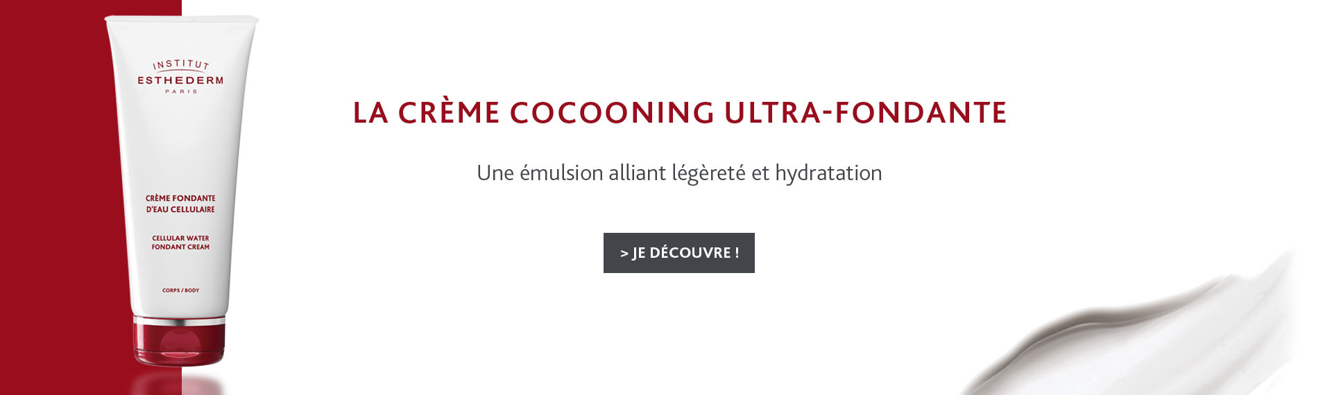 La crème cocooning ultra-fondante